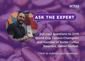 Ask Daniel Horbat, 2019 World Coffee Tasters Champion