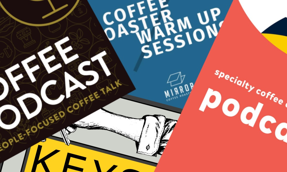 What are the best podcasts for specialty coffee roasters?
