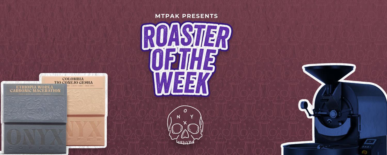 roaster of the week onyx coffee lab